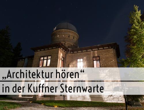 Architektur hören in der Kuffner Sternwarte