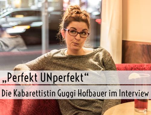 Kabarettistin Guggi Hofbauer (mit Gewinnspiel!)
