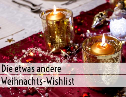 Die etwas andere Weihnachts-Wishlist